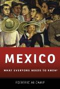 Mexico: What Everyone Needs to Know (What Everyone Needs to Know) Cover