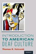 Introduction To American Deaf Culture (13 Edition)