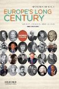 Europes Long Century 1900 Present Society Politics & Culture