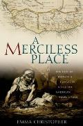 A Merciless Place: The Fate of Britain's Convicts After the American Revolution
