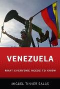 Venezuela: What Everyone Needs to Know(r) (What Everyone Needs to Know)