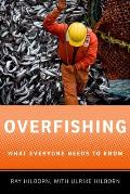 Overfishing: What Everyone Needs to Know (What Everyone Needs to Know)