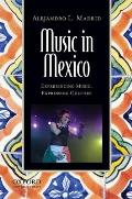 Music in Mexico: Experiencing Music, Expressing Culture (Global Music) Cover
