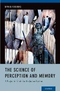 The Science of Perception and Memory: A Pragmatic Guide for the Justice System