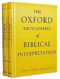 Oxford Encyclopedia of Biblical Interpretation (Oxford Encyclopedias of the Bible)