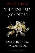 Enigma of Capital & the Crises of Capitalism