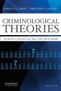Criminological Theories Introduction Evaluation & Application