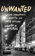 Unwanted Muslim Immigrants Dignity & Drug Dealing