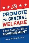 To Promote the General Welfare
