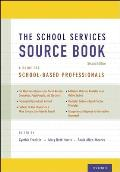 School Services Sourcebook Second Edition A Guide for School Based Professionals