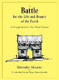Battle for the Life & Beauty of the Earth A Struggle between Two World Systems