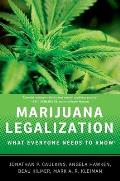 Marijuana Legalization: What Everyone Needs to Know (What Everyone Needs to Know) Cover