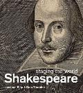 Shakespeare: Staging the World Cover