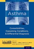 Asthma: Comorbidities, Coexisting Conditions, and Differential Diagnosis