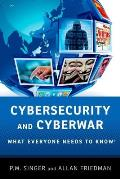 Cybersecurity: What Everyone Needs to Know (What Everyone Needs to Know) Cover
