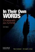 In Their Own Words : Criminals on Crime (6TH 14 Edition)