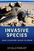 Invasive Species: What Everyone Needs to Know (What Everyone Needs to Know)