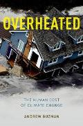 Overheated: The Human Cost of Climate Change Cover