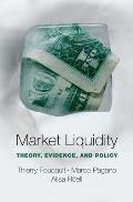Market Liquidity Theory Evidence & Policy