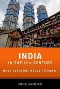 India in the 21st Century: What Everyone Needs to Know(r) (What Everyone Needs to Know)