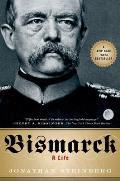 Bismarck A Life