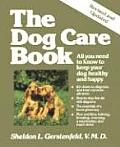 The Dog Care Book: All You Need to Know to Keep Your Dog Healthy and Happy