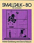 SmallTalk 80: The Language