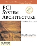 PCI System Architecture (Mindshare PC System Architecture)
