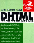 DHTML For The World Wide Web