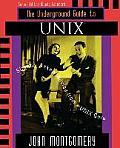 Underground Guide to Unixtm Slightly Askew Advice from a Unix Guru