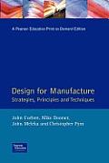 Design for Manufacture: Strategy, Principles & Techniques