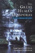 Great Human Diasporas The History of Diversity & Evolution