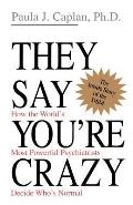 They Say You're Crazy (95 Edition) Cover