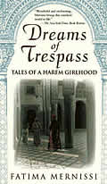 Dreams of Trespass: Tales of a Harem Girlhood