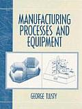 Manufacturing Process and Equipment (00 Edition)