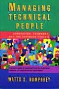 Managing Technical People: Innovation, Teamwork, and the Software Process (SEI Series in Software Engineering) Cover