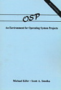 Operating Systems Project : an Environment for Operating Systems Projects (91 Edition)