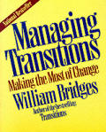 Managing Transitions: Making the Most of Change Cover
