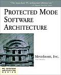 Protected Mode Software Architecture (Mindshare PC System Architecture)
