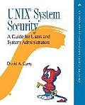 UNIX System Security: A Guide for Users and System Administrators (Addison-Wesley Professional Computing)