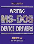 Writing MS-dos Device Drivers (2ND 92 Edition)