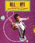 Bill Nye The Science Guys Big Blast Of Science