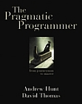 The Pragmatic Programmer: From Journeyman to Master Cover