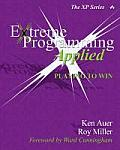Extreme Programming Applied Playing To Win