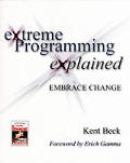 Extreme Programming Explained 1ST Edition