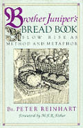Brother Juniper's Bread Book: Slow Rise as Method and Metaphor Cover