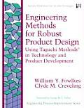 Engineering Methods for Robust Product Design: Using Taguchi Methods in Technology and Product Development (Engineering Process Improvement Series)