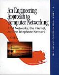 An Engineering Approach to Computer Networking: ATM Networks, the Internet, and the Telephone Network (Addison-Wesley Professional Computing)