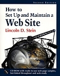 How to Set Up & Maintain a Web Site With Contains Ready To Use Web Page Examples