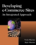 Developing E-Commerce Sites: An Integrated Approach [With Extensive Java, Java Script and SQL]